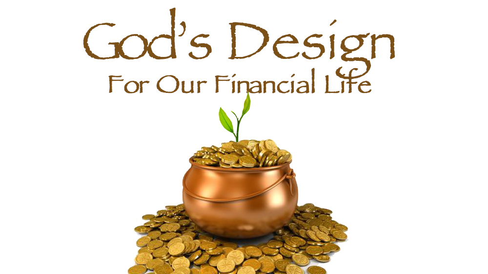 God\'s Design For Our Financial Life