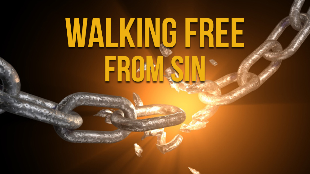 Walking Free From Sin