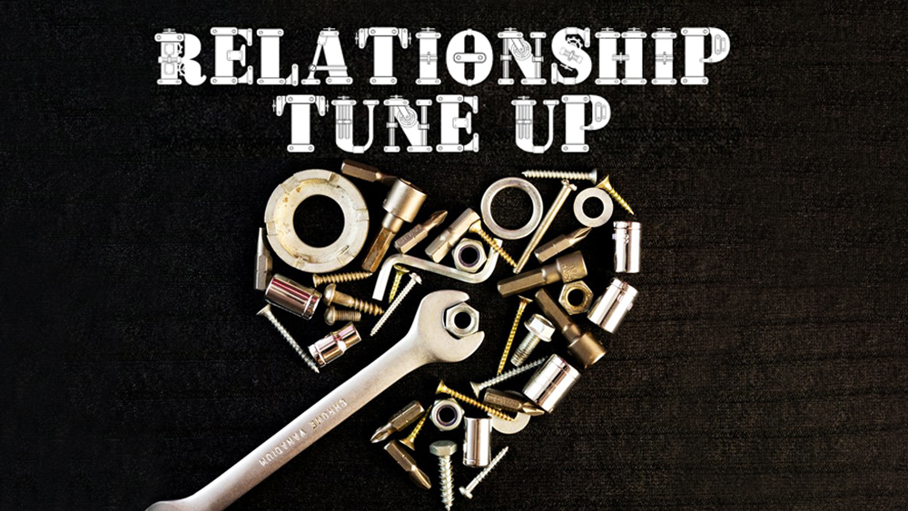 Relationship Tune Up