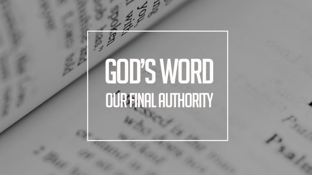 God\'s Word-Our Authority