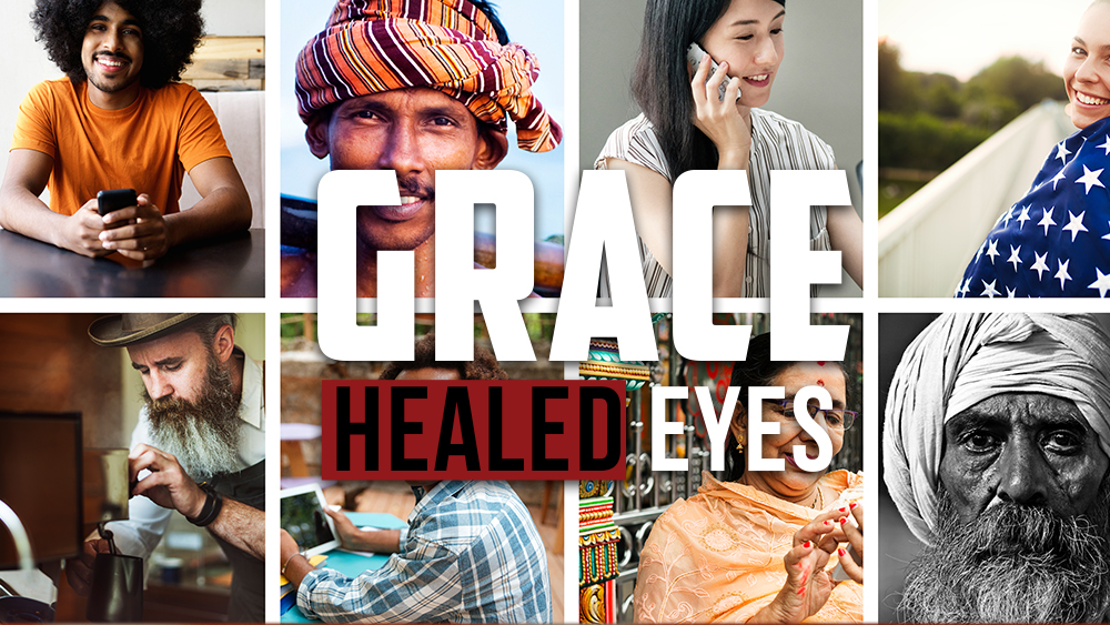 Grace-Healed Eyes