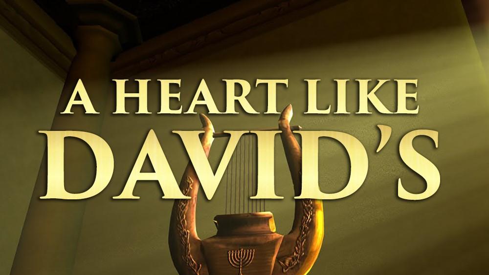 A Heart Like David\'s