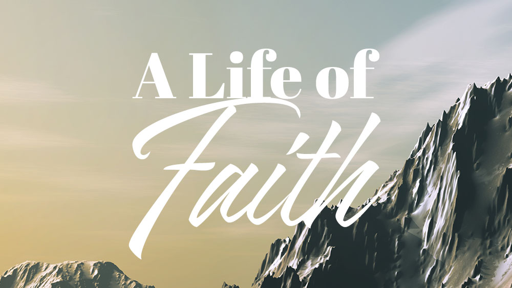 A Life of Faith